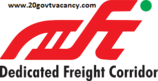 DFCCIL Recruitment 2021 Jobs in Dedicated Freight Corridor Corporation of India