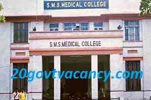 SMS Medical College Jaipur Recruitment 2021 - Apply for Assistant Professor Posts