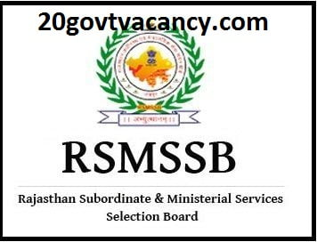 RSMSSB Jaipur Recruitment 2021 Jobs in Rajasthan Subordinate and Ministerial Service Selection Board Jaipur, Rajasthan
