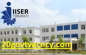 IISER Tirupati Recruitment 2021 Jobs In Indian Institute of Science Education and Research, Tirupati