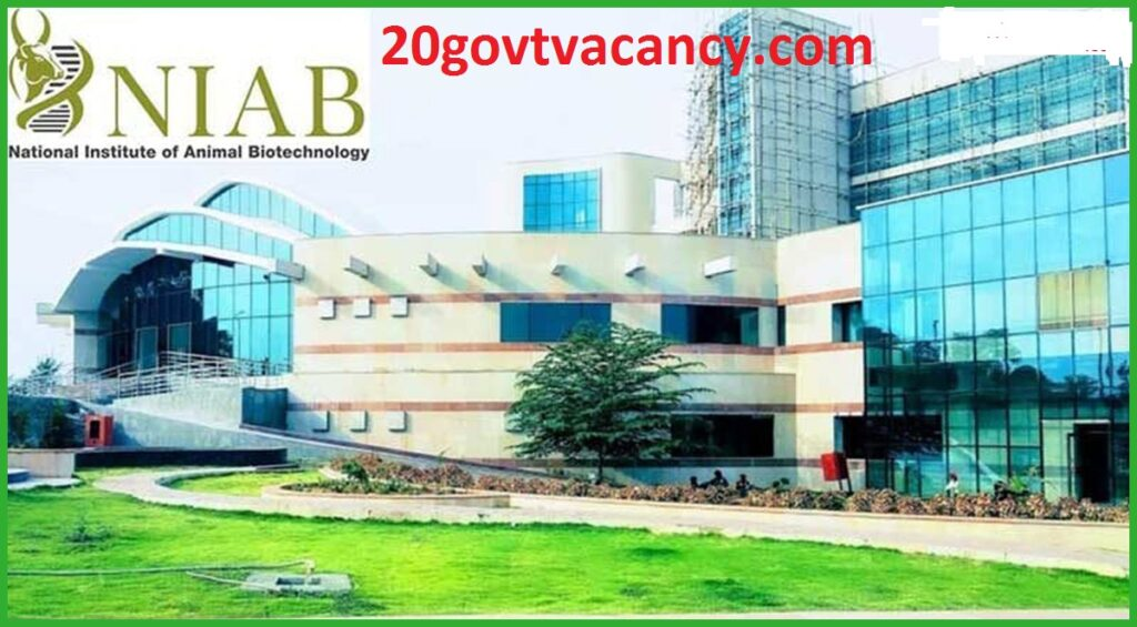 NIAB Hyderabad Recruitment