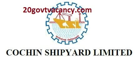 Cochin Shipyard Limited Recruitment 2021 Jobs In Cochin Shipyard Limited