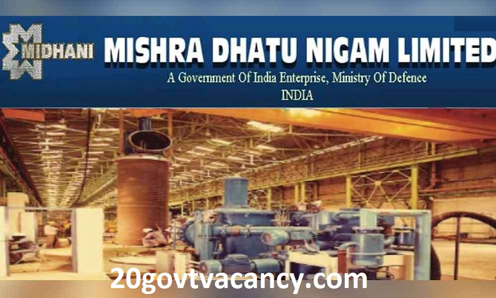 MIDHANI Rohtak Recruitment 2020 Jobs In Mishra Dhatu Nigam Limited
