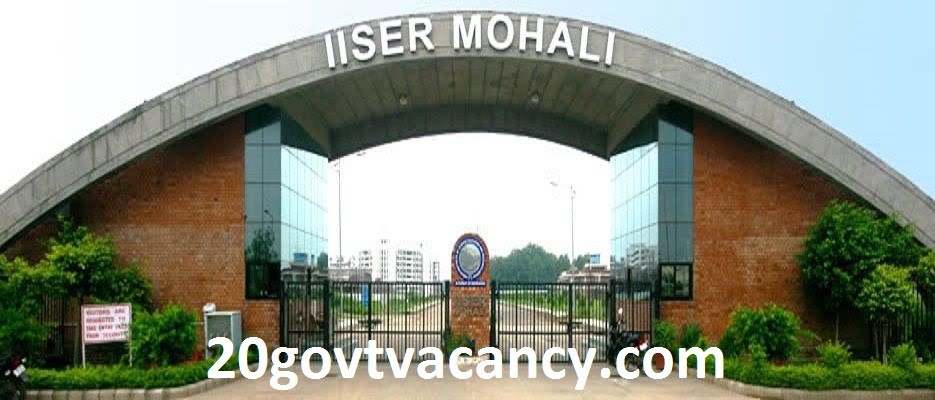 IISER Mohali Recruitment 2021 Jobs In Indian Institute Of Science Education And Research