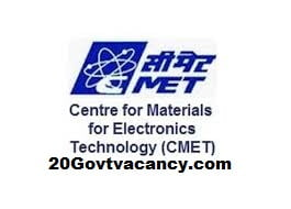 CMET Hyderabad Recruitment 2021 Jobs In Centre for Materials for Electronics Technology