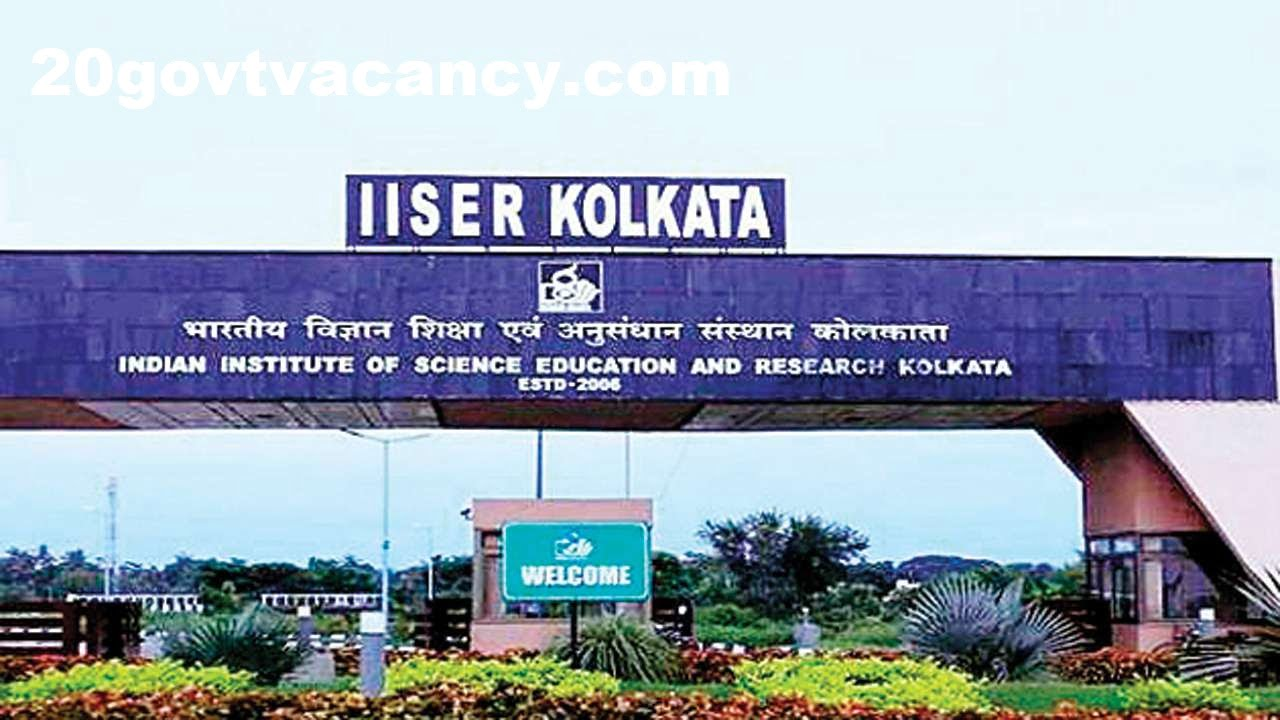 IISER Kolkata Recruitment 2021 Jobs In Indian Institute Of Science Education And Research