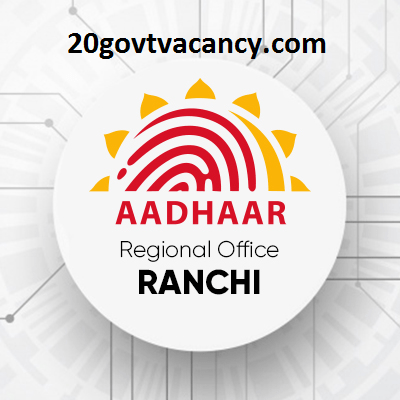 UIDAI Ranchi Recruitment