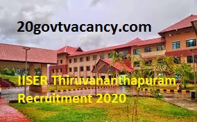 IISER Thiruvananthapuram Recruitment 2021 - Jobs In Jobs In Indian Institute of Science Education & Research, Thiruvananthapuram kerala