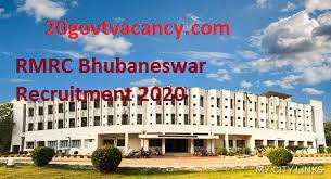 RMRC Bhubaneswar Recruitment 2021 - Jobs In Regional Medical Research Center, Bhubaneswar Odisha