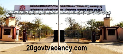 BIET Jhansi Recruitment 2021 jobs In Bundelkhand Institute of Engineering & Technology