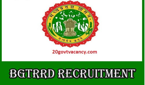 BGTRRD Recruitment 2021 Jobs In Bhopal Gas Tragedy Relief and Rehabilitation Department, Bhopal
