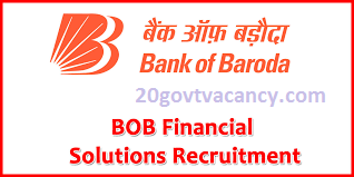 BOB Financial Solutions Limited Recruitment 2021 Jobs In BOB Financial Solutions Limited