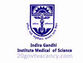 IGIMS Recruitment 2020 Jobs In Indira Gandhi Institute of Medical Sciences