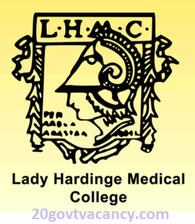 LHMC Recruitment 2021 Jobs In Lady Hardinge Medical College