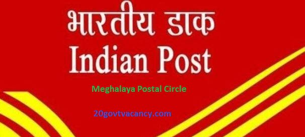 Meghalaya Postal Circle Recruitment 2021 - Apply Online for Multi Tasking Staff, Postal Assistant Posts