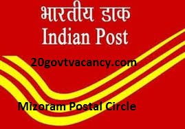 Mizoram Postal Circle Recruitment 2021 - Apply Online for Multi Tasking Staff, Postman Posts