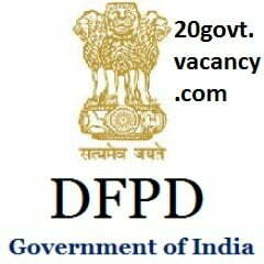 DFPD Recruitment 2020 Jobs In Department of Food and Public Distribution