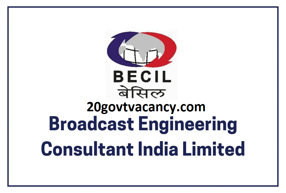 BECIL Recruitment 2021 Jobs In Broadcast Engineering Consultants India Limited