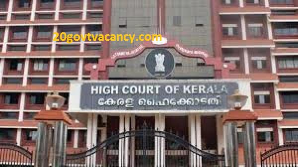 Kerala High Court Recruitment 2021 Apply Online for Sweeper Posts