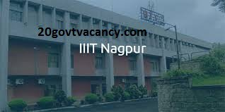 IIIT Nagpur Recruitment 2021 Jobs In Indian Institute of Information Technology