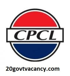 CPCl Chennai Recruitment 2021 Jobs In Chennai Petroleum Corporation Limited, Tamil Nadu