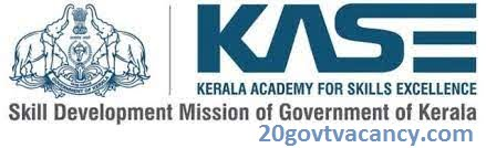 KASE Recruitment 2021 Jobs In Kerala Academy for Skills Excellence