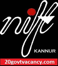 NIFT Kannur Recruitment 2021 Jobs In National Institute of Fashion Technology, Kannur kerala
