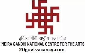 IGNCA Recruitment 2021 Jobs In Indira Gandhi National Centre for the Arts