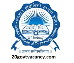 IIT Indore Recruitment 2020 Jobs In Indian Institute of Information Technology