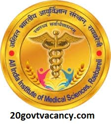AIIMS Raebareli Recruitment 2021 Jobs In All India Institute Of Medical Science, Raebareli