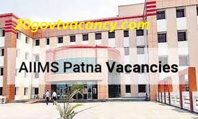 AIIMS Patna Recruitment 2020 Jobs In India Institute of Medical Sciences, Patna