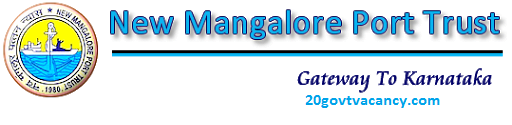NMPT Recruitment 2021 Jobs In New Mangalore Port Trust, Karnataka