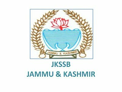 JKSSB Recruitment 2021 Jobs In Jammu and Kashmir Services Selection Board