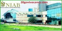 NIAB Hyderabad Recruitment 2021 - Apply Online for Scientist, Technical Officer Post Vacancies