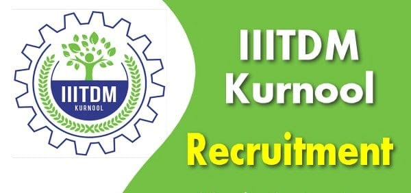 IIITDM Kurnool Recruitment 2021 Apply Medical Officer Posts