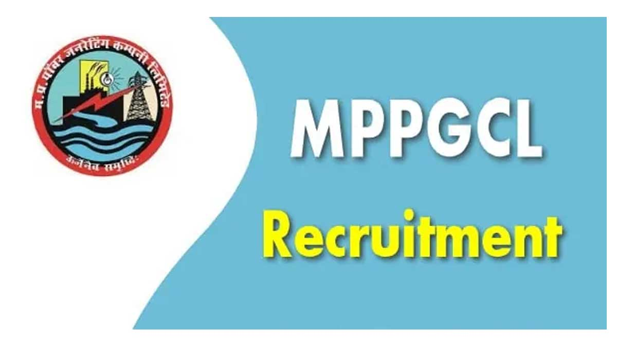 MPPGCL Recruitment 2021 Jobs In Madhya Pradesh Power Generation Company Limited