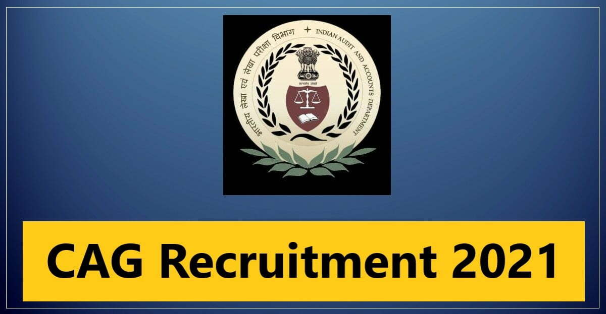 CAG Telangana Recruitment 2021 Jobs In Auditor and Accountant