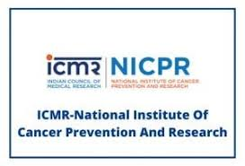 NICPR Recruitment 2021 Jobs In National Institute of Cancer Prevention and Research